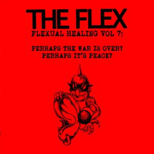 Flexual Healing, Vol. 7