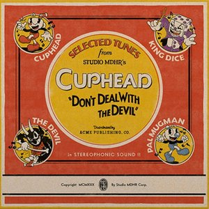 """Selected Tunes from Studio MDHR's Cuphead """"Don't Deal With the Devil"""""""