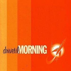 Drive Til Morning