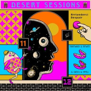 Desert Sessions Vol. 11 & 12