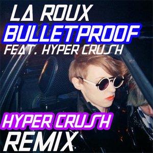 Avatar for La Roux ft. HYPER CRUSH