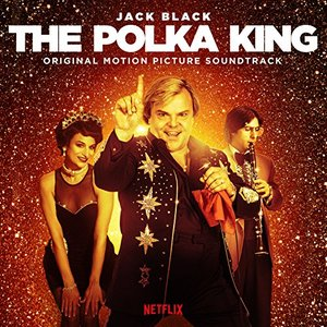 The Polka King (Original Motion Picture Soundtrack)