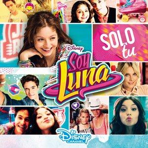 Soy Luna - Solo Tu (Le Canzoni Della Tua Serie Preferita)