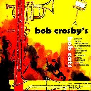 Bob Crosby's Bob Cat
