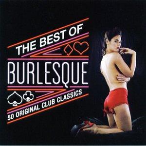 The Best Of Burlesque: 50 Original Club Classics