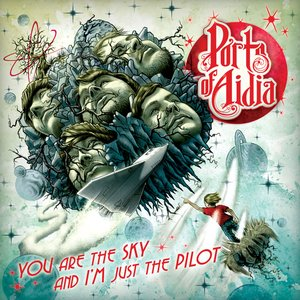 You are the Sky, and I'm just the Pilot