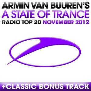 A State of Trance Radio Top 20: November 2012