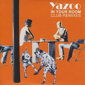 In Your Room (Club Remixes)
