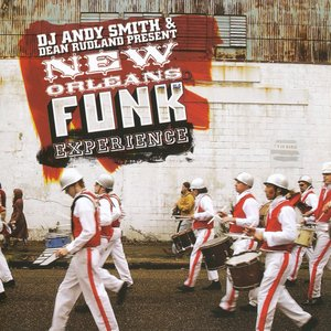 Dj Andy Smith & Dean Rutland Present New Orleans Funk Experience