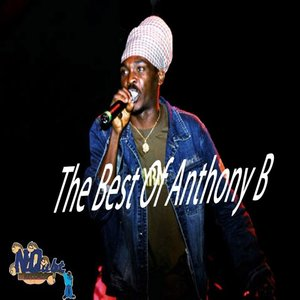 The Best of Anthony B: Cold Blooded Murderer