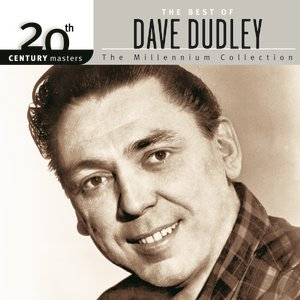 20th Century Masters: The Millennium Collection: Best Of Dave Dudley