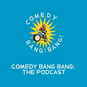 Avatar for Comedy Bang Bang: The Podcast