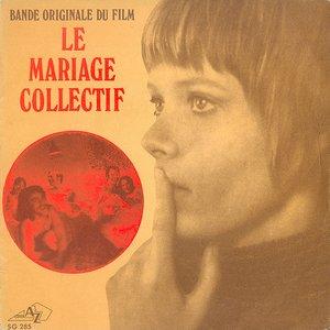 Le mariage collectif (Original Soundtrack)