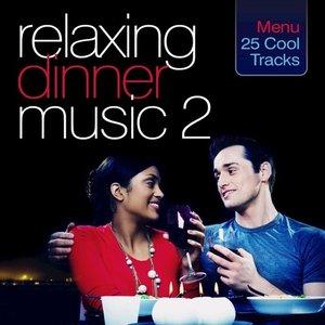 Relaxing Dinner Music 2