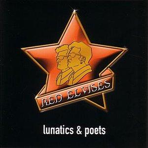 Lunatics & Poets