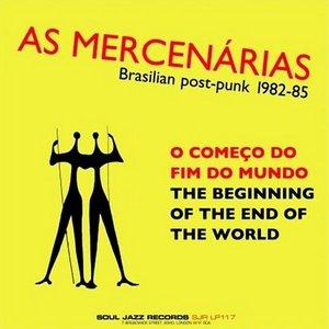 Brasilian Post-Punk 1982-88: O começo do fim do mundo