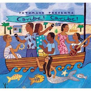 Putumayo Presents: Caribe! Caribe!