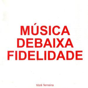 Música de Baixa Fidelidade