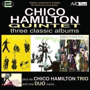 Three Classic Albums Plus (Chico Hamilton Quintet Featuring Buddy Collette / Chico Hamilton Quintet In Hi-Fi / Chico Hamilton Quintet) (Digi