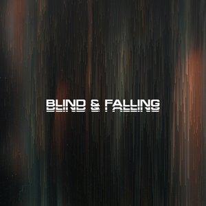 Blind & Falling - Single