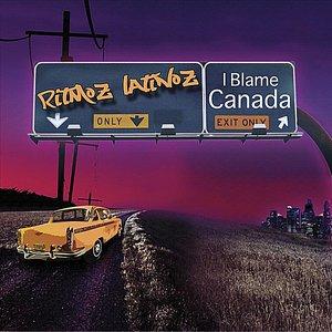 I Blame Canada