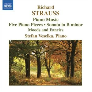 STRAUSS, R: Piano Sonata / 5 Piano Pieces / Stimmungsbilder