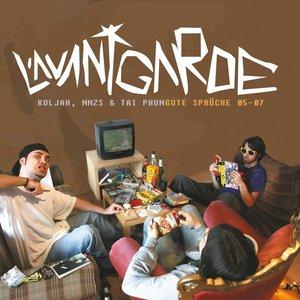 L'avantgarde: Gute Sprüche 05-07
