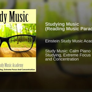 Studying Music: Calm Piano Music for Studying, Reading, Concentration and Focus