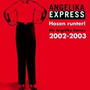 Hosen runter! Demos 2002-2003