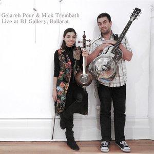 Live at B1 Gallery, Ballarat (feat. Mick Trembath)