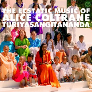 World Spirituality Classics 1:The Ecstatic Music of Alice Coltrane Turiyasangitananda