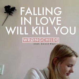 Falling in Love (Will Kill You) [feat. Gerard Way]