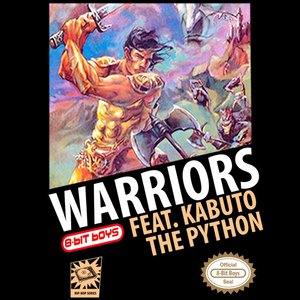 Warriors (feat. Kabuto the Python)