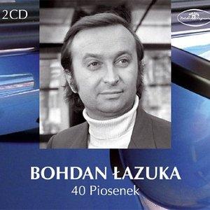 40 piosenek Bohdana Lazuki