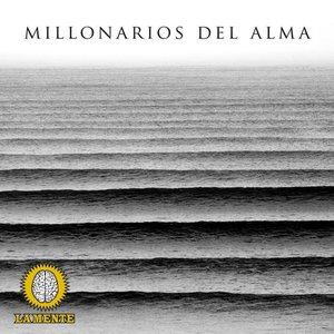 Millonarios del Alma