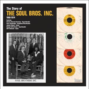 The Story of the Soul Bros. Inc.