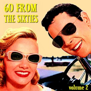 60 From The Sixties Volume 2