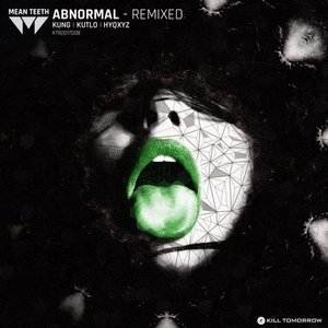 Abnormal - Remixed