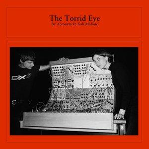 The Torrid Eye