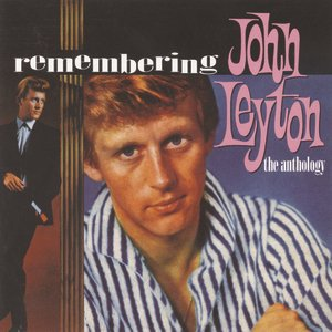 Remembering John Leyton: The Anthology