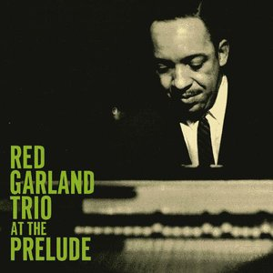 Red Garland Trio At The Prelude
