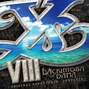 Ys VIII -Lacrimosa of DANA- Original Soundtrack Complete Vol.1