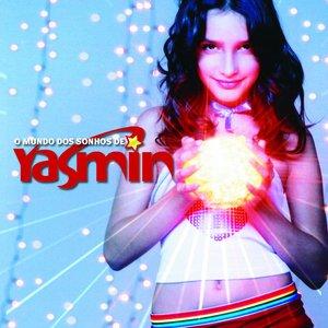 O Mundo dos Sonhos de Yasmin