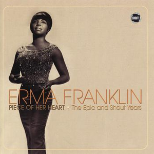 Erma Franklin: Piece Of Her Heart - The Epic And Shout Years
