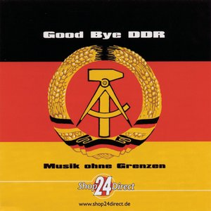 Good Bye DDR - Ost Rock
