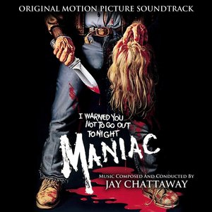 Maniac - Original Motion Picture Soundtrack