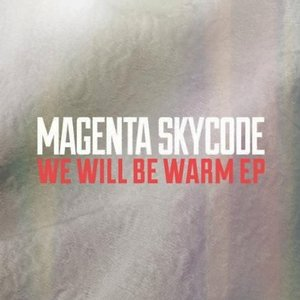 We Will Be Warm EP