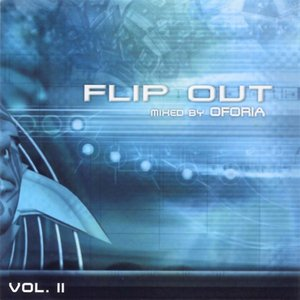 Flip Out Vol. 2 - mixed by Oforia