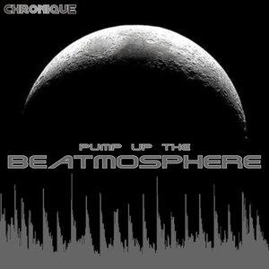 Pump up the Beatmosphere