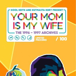 Your Mom Is My Wife